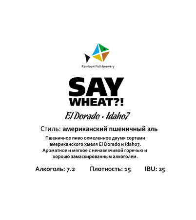SAY Wheat?!